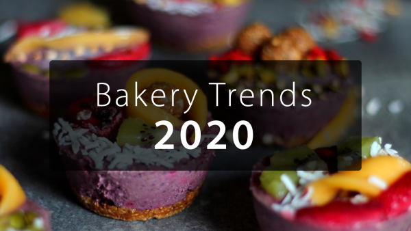 New Year, New Food: Projected Bakery Trends for 2020